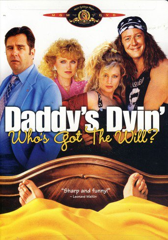 Daddy's Dyin'...Who's Got the Will? stream