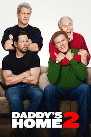 Daddy's Home 2 - Mehr Väter, mehr Probleme! Stream