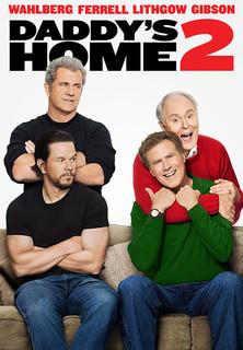 Daddys Home 2 - Mehr Väter, mehr Probleme! Stream