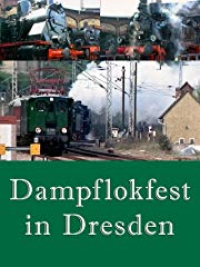 Dampflokfest in Dresden stream
