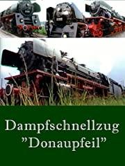 """Dampfschnellzug """"Donaupfeil"""" - stream"""