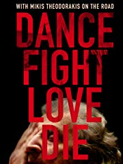 Dance Fight Love Die - With Mikis Theodorakis on the road stream