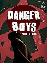 Danger Boys: Punks in Osaka stream