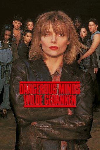 Dangerous Minds - Wilde Gedanken stream