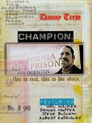 Danny Trejo - Champion stream