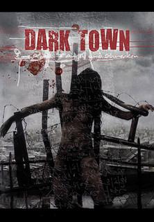 Dark Town - Eine Stadt in Angst und Schrecken stream