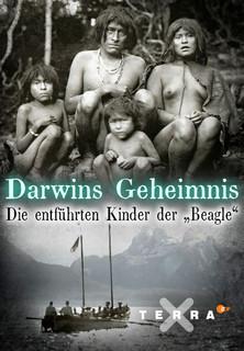 Darwins Geheimnis - Die entführten Kinder der Beagle stream