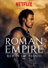 Das Römische Reich: Eine blutige Herrschaft stream