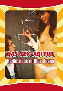 Das Sexabitur Teil 1 - Heiße Liebe in Blue Jeans stream