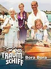 Das Traumschiff - Bora Bora stream