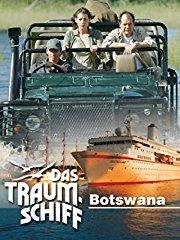 Das Traumschiff - Botswana stream
