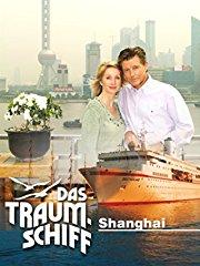 Das Traumschiff - Shanghai stream