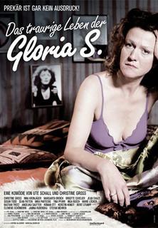Das traurige Leben der Gloria S. stream