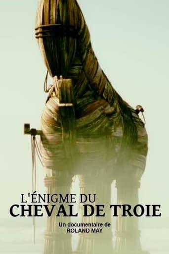 Das Trojanische Pferd - Auf der Spur eines Mythos stream
