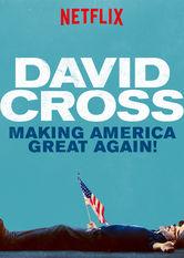 David Cross: Making America Great Again! stream