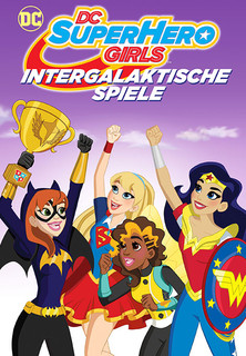 DC Super Hero Girls: Intergalaktische Spiele stream