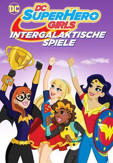 Film DC Super Hero Girls: Intergalaktische Spiele Stream
