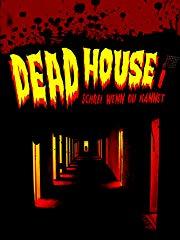 Dead House - Schrei wenn du kannst stream