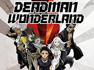 Dead Man Wonderland - stream