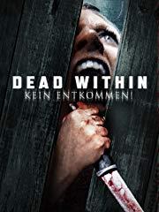 Dead Within – Kein Entkommen! Stream