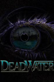Deadwater - An Bord wartet der Tod - stream