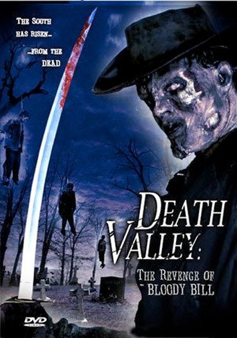 Death Valley: The Revenge of Bloody Bill stream