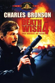 Death Wish 4 - Das Weiße im Auge Stream