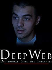 Deep Web - Die dunkle Seite des Internes stream