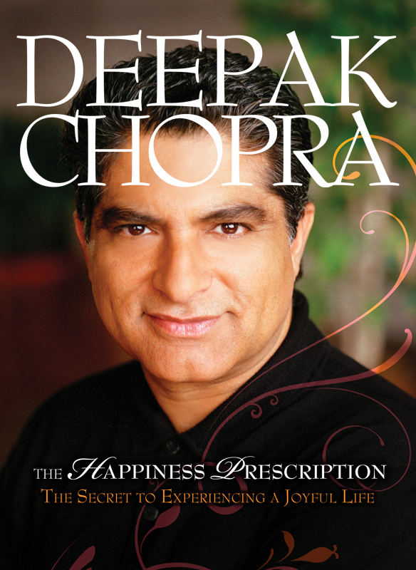 Deepak Chopra: The Happiness Perscription Stream