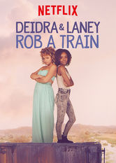Deidra und Laney – Diebstahl auf Schienen stream