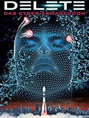 Film Delete - Das Cyber-Armageddon Stream