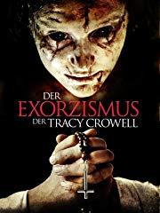 Der Exorzismus der Tracy Crowell Stream