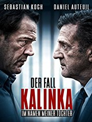 Der Fall Kalinka - Im Namen meiner Tochter stream