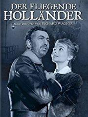 Der fliegende Holländer: Nach der Oper von Richard Wagner (1964) stream