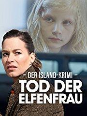Der Island-Krimi: Tod der Elfenfrau stream