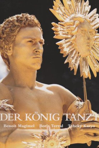 Der König tanzt - Le Roi Danse stream