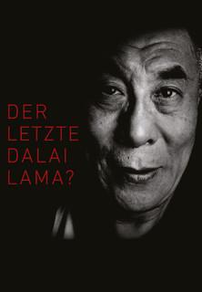 Der letzte Dalai Lama? stream