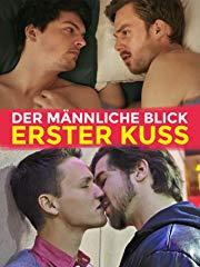 Der männliche Blick: Erste Kusse Stream