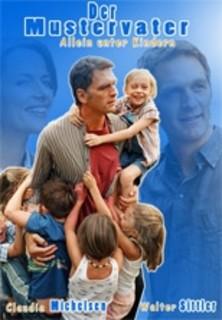 Der Mustervater - Allein unter Kindern stream