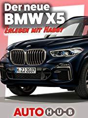 Der neue BMW X5 - Erleben mit Habby stream
