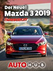 Der Neue! Mazda 3 2019 - Fahrbericht stream