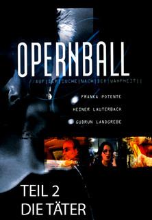 Der Opernball (Teil 2) Die Täter stream