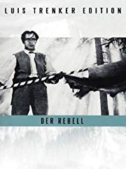 Der Rebell - Luis Trenker Edition stream