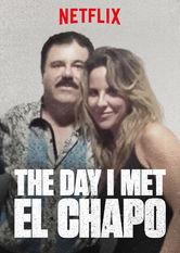 Der Tag, an dem ich El Chapo traf - stream