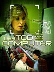 Der Tod aus dem Computer stream
