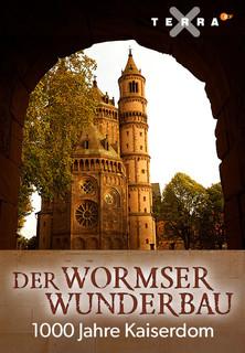 Der Wormser Wunderbau - 1000 Jahre Kaiserdom Stream