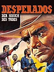 Desperados: Der Hauch des Todes Stream