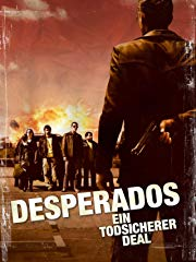 Desperados - Ein tödlicher Deal Stream