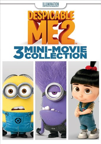 Despicable Me 2: 3 Mini-Movie Collection Stream