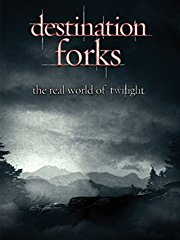 Destination Forks: The Real World Of Twilight Stream